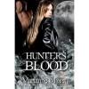 Hunter's Blood - Marianne Morea
