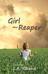 Girl The Reaper - L.A. Rikand