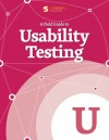 A Field Guide To Usability Testing - Smashing Magazine