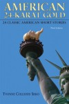American 24-Karat Gold (3rd Edition) - Yvonne Collioud Sisko