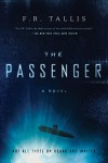 The Passenger: A Novel - F.R. Tallis