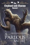 A Parlous Battle - Christopher Kastensmidt