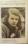 The Short Life of Sophie Scholl - Hermann Vinke, Hedwig Pachter