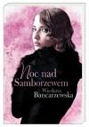 Noc nad Samborzewem - Wiesława Bancarzewska