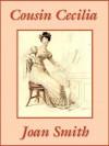 Cousin Cecilia - Joan Smith
