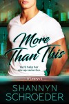 More Than This - Shannyn Schroeder