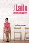 Finding Laila: Some Changes are Necessary - T.K. Rapp, Amy Jackson