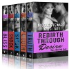 Rebirth Through Desire: The Complete Boxed Set (Rebirth Through Desire, #1-5) - Nicole Stewart, J. C. Tate
