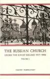 The Russian Church Under The Soviet Regime, 1917-1982 vol. 1 - Dimitry Pospielovsky
