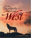 The New Encyclopedia of the American West (The Lamar Series in Western History) - Howard R. Lamar