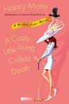 A Crazy Little Thing Called Death - Nancy Martin