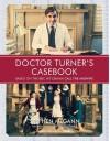 Doctor Turner's Casebook - Stephen McGann