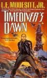 Timediver's Dawn - L.E. Modesitt Jr.