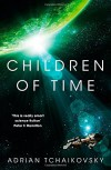 Children of Time - Adrian Tchaikovsky
