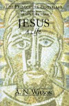 Jesus: A Life - A.N. Wilson