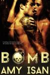 Bomb - Amy Isan