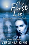 The First Lie (Selkie Moon Mystery Series Book 1) - Virginia King