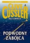 Podwodny zabójca - Clive Cussler, Paul Kemprecos