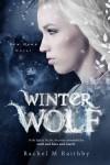 Winter Wolf - Rachel M. Raithby