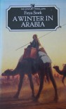 A Winter in Arabia (Travellers) - Freya Stark