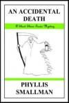 An Accidental Death - Phyllis Smallman
