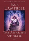 The Assassins of Altis - Jack Campbell
