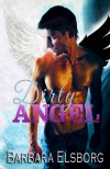 Dirty Angel - Barbara Elsborg
