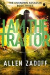 I Am the Traitor (The Unknown Assassin) - Allen Zadoff