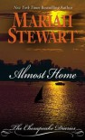 Almost Home - Mariah Stewart