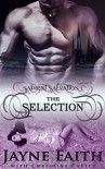 Sapient Salvation 1: The Selection (Sapient Salvation Series) - Jayne Faith, Christine Castle