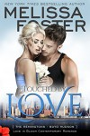 Touched by Love (Love in Bloom: The Remingtons) - Melissa Foster