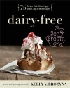 Dairy-Free Ice Cream: 75 Recipes Made Without Eggs, Gluten, Soy, or Refined Sugar -