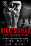 King's Road (Savage Kings MC Book 0) - Lane Hart, D.B West