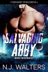 Salvaging Abby - N.J. Walters