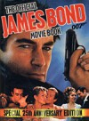 The Official James Bond 007 Movie Book - Sally Hibbin