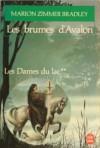 Les brumes d'Avalon - Marion Zimmer Bradley, Brigitte Chabrol