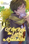 Of the Red, the Light, and the Ayakashi, Vol. 3 (Of the Red, the Light and the Ayakashi) - HaccaWorks*