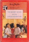 The Secret Seven And The Circus Adventure - Enid Blyton, Tom Dunnington