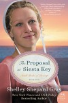 The Proposal at Siesta Key: Amish Brides of Pinecraft, Book Two (The Pinecraft Brides) - Shelley Shepard Gray