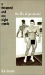 Thousand and One Night Stands: The Life of Jon Vincent - H.A. Carson