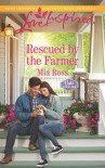Rescued by the Farmer (Oaks Crossing) - Mia Ross
