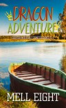 Dragon Adventure (Supernatural Consultant ) - Mell  Eight