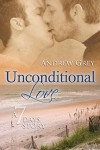 Unconditional Love - Andrew  Grey