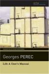 Life A User's Manual - Georges Perec, David Bellos