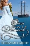 Once Upon A Diamond - Teresa McCarthy