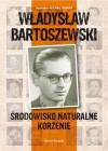 Władysław Bartoszewski: środowisko Naturalne Korzenie - Michał Komar