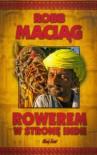 Rowerem w stronę Indii - Ania i Robert Robb Maciąg