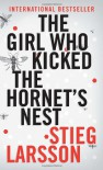 The Girl Who Kicked the Hornet's Nest (Vintage Crime/Black Lizard) - Stieg Larsson