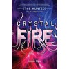 Crystal Fire (The Hunted, #2) - Jordan Dane
