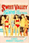 Ciao, Sweet Valley! - Francine Pascal, Jamie Suzanne